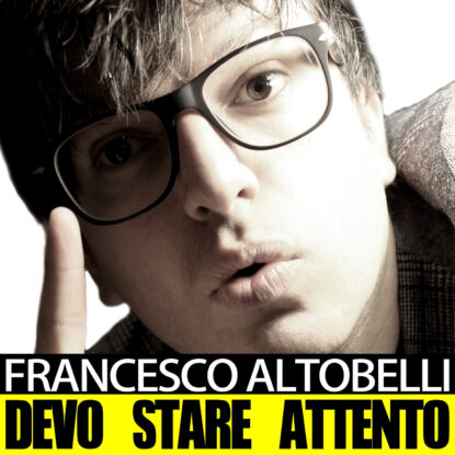 Devo stare attento - Single