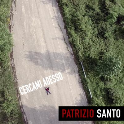 Patrizio Santo - Cercami Adesso - Label