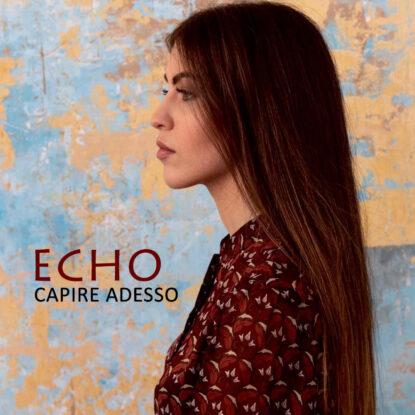 Cover-Label-Echo-Capire-Adesso