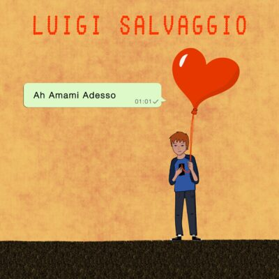 Luigi Salvaggio - Ah amami adesso