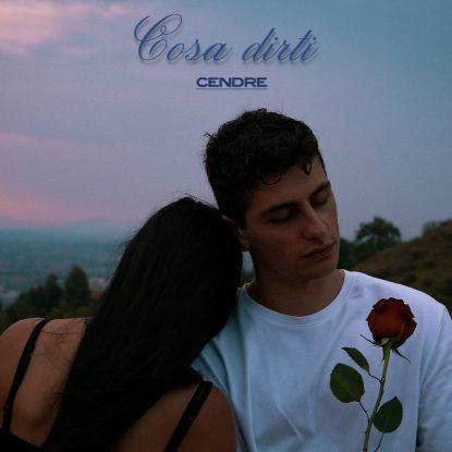 Cendre - Cosa dirti (Label)